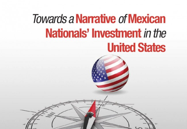 Towards a Narrative of Mexican Nationals' Investment in the United States
