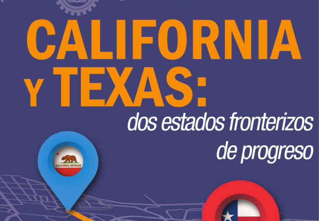 California y Texas: dos estados fronterizos de progreso