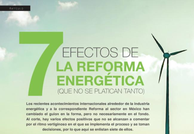 7 Efectos de la Reforma Energética (que no se platican tanto)